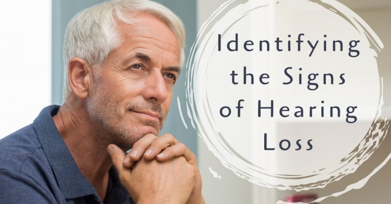 Identifying the Signs of Hearing Loss